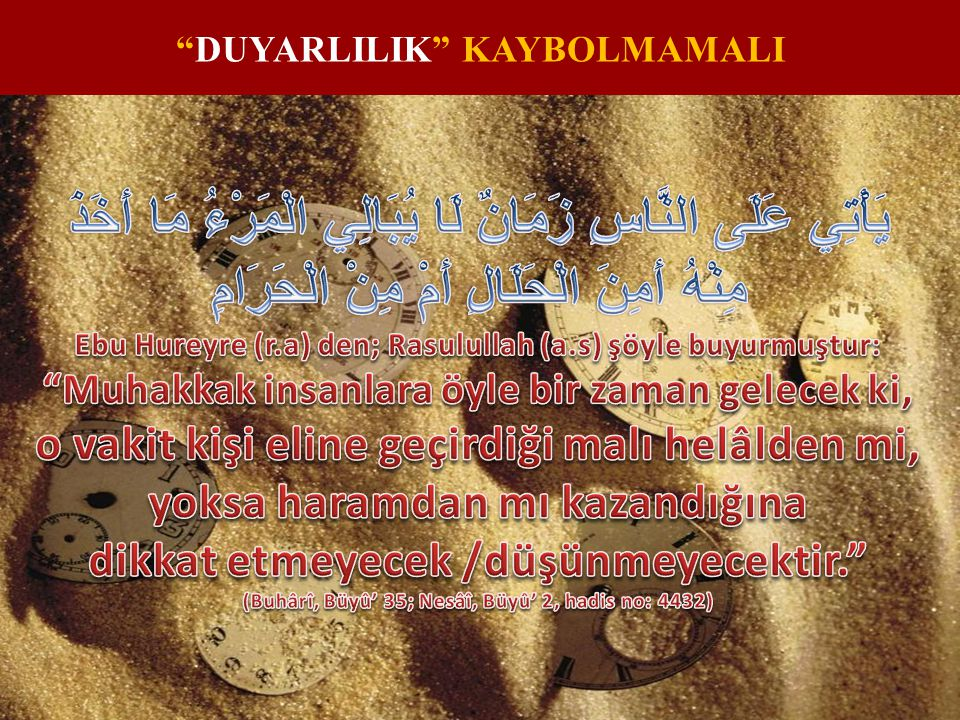 DUYARLILIK KAYBOLMAMALI