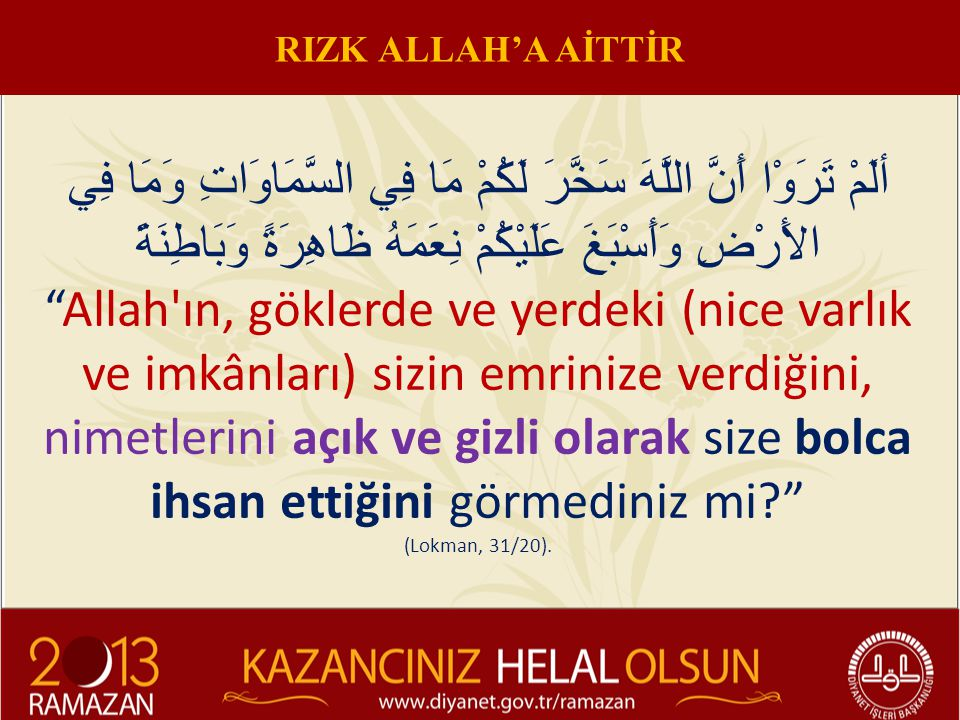 RIZK ALLAH'A AİTTİR