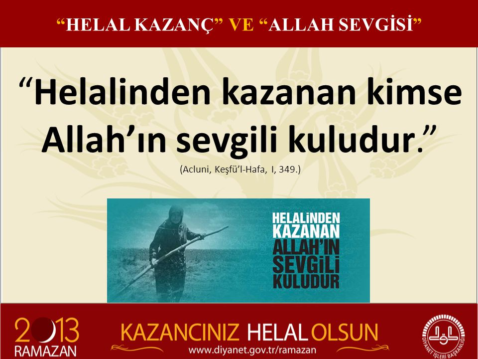 HELAL KAZANÇ VE ALLAH SEVGİSİ
