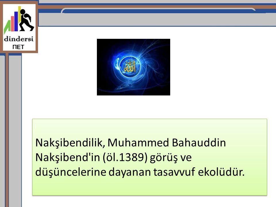 Nakşibendilik, Muhammed Bahauddin Nakşibend in (öl
