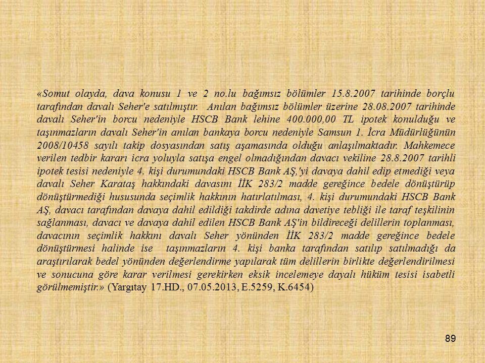 «Somut olayda, dava konusu 1 ve 2 no. lu bağımsız bölümler 15. 8