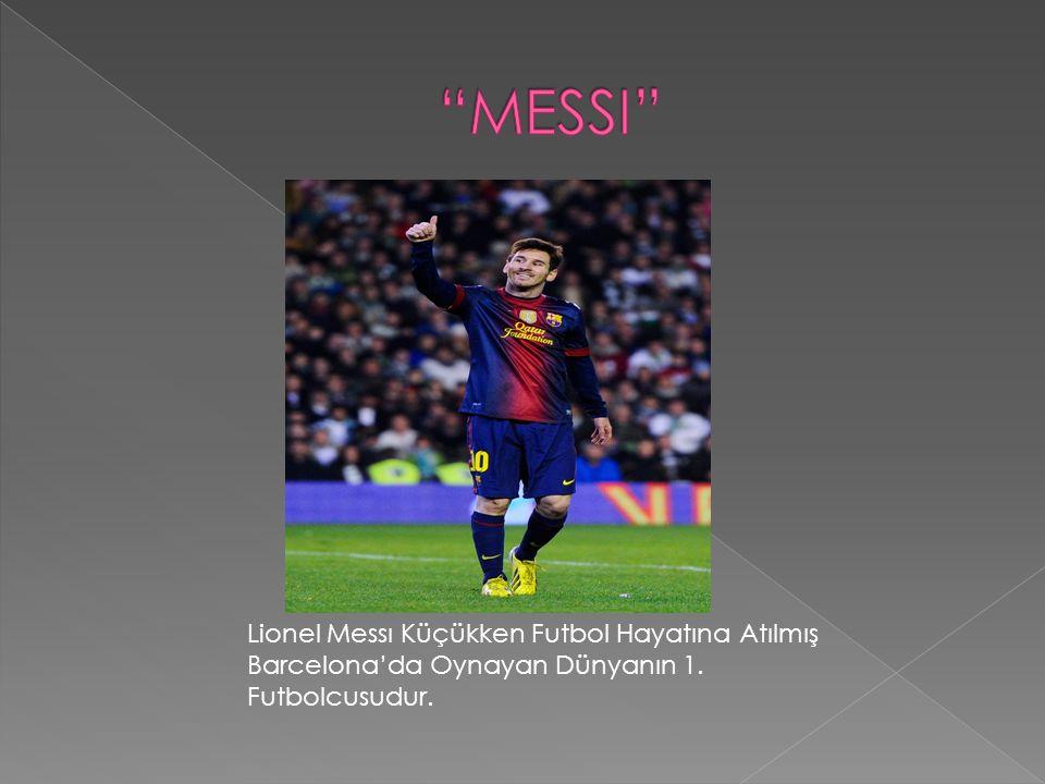 MESSI Lionel Messı Küçükken Futbol Hayatına Atılmış Barcelona'da Oynayan Dünyanın 1.