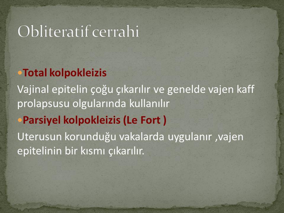 Obliteratif cerrahi Total kolpokleizis