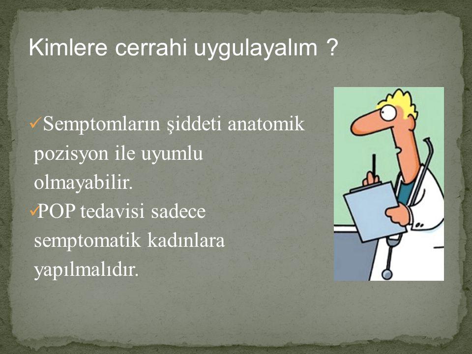 Kimlere cerrahi uygulayalım