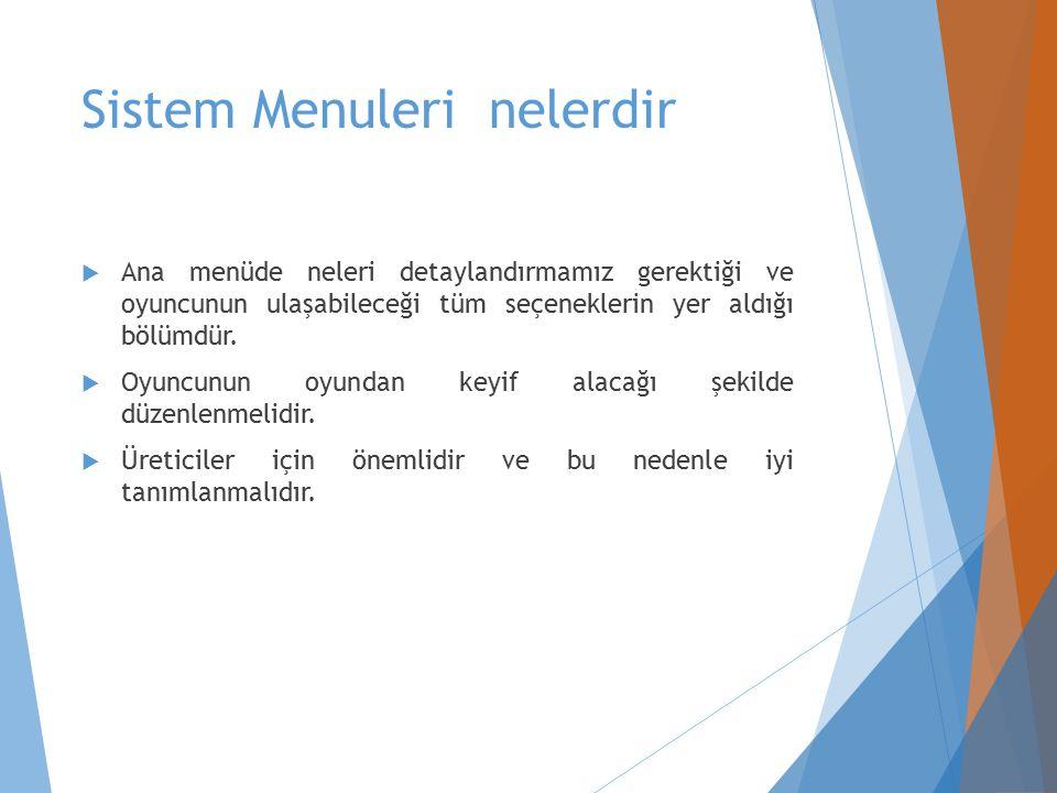 Sistem Menuleri nelerdir