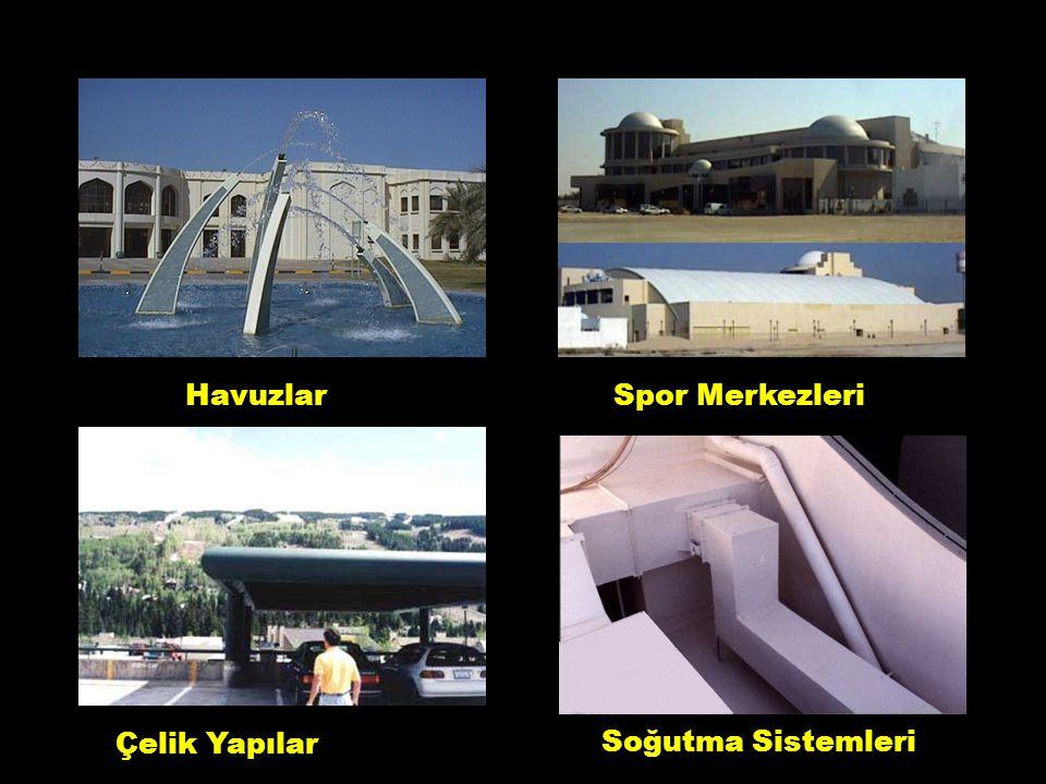 Havuzlar Spor Merkezleri Çelik Yapılar Soğutma Sistemleri