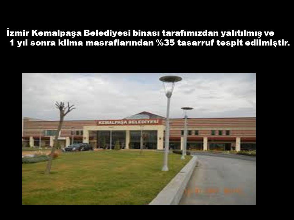 İzmir Kemalpaşa Belediyesi binası tarafımızdan yalıtılmış ve