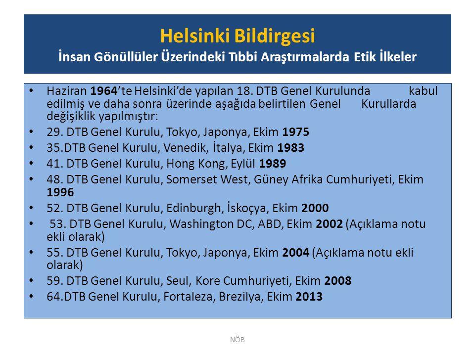 Helsinki Bildirgesi İnsan Gönüllüler Üzerindeki Tıbbi Araştırmalarda Etik İlkeler