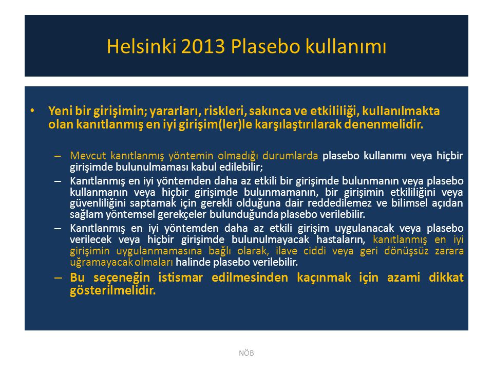 Helsinki 2013 Plasebo kullanımı