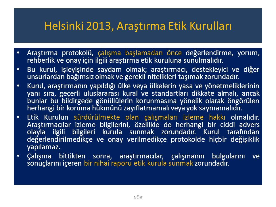 Helsinki 2013, Araştırma Etik Kurulları