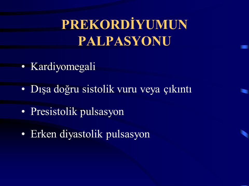 PREKORDİYUMUN PALPASYONU