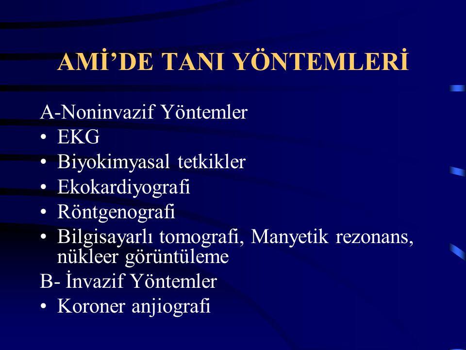 AMİ'DE TANI YÖNTEMLERİ
