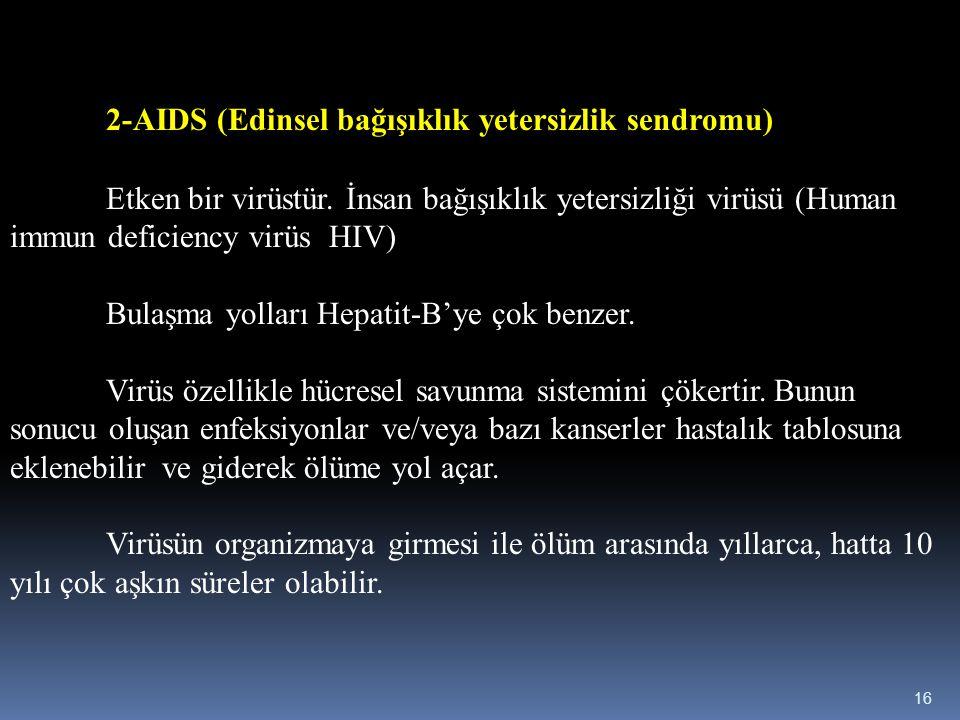 2-AIDS (Edinsel bağışıklık yetersizlik sendromu)
