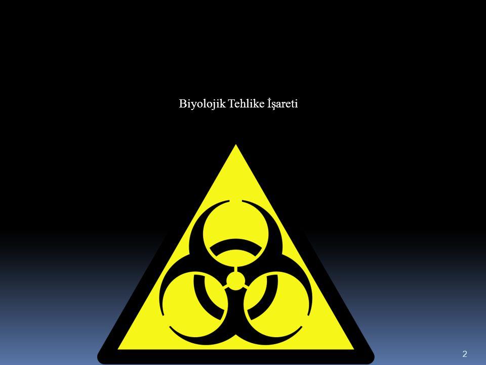 Biyolojik Tehlike İşareti