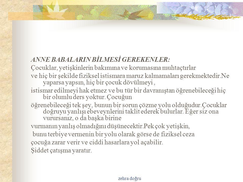 ANNE BABALARIN BİLMESİ GEREKENLER:
