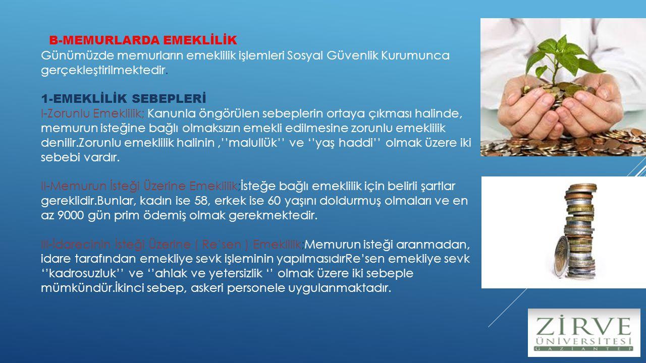 B-MEMURLARDA EMEKLİLİK