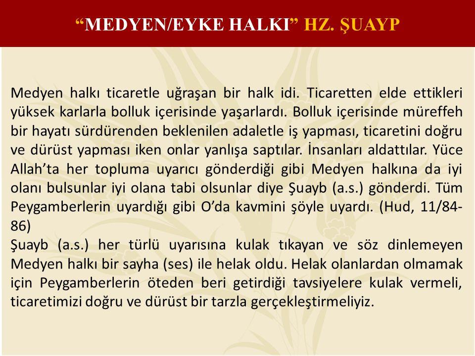 MEDYEN/EYKE HALKI HZ. ŞUAYP