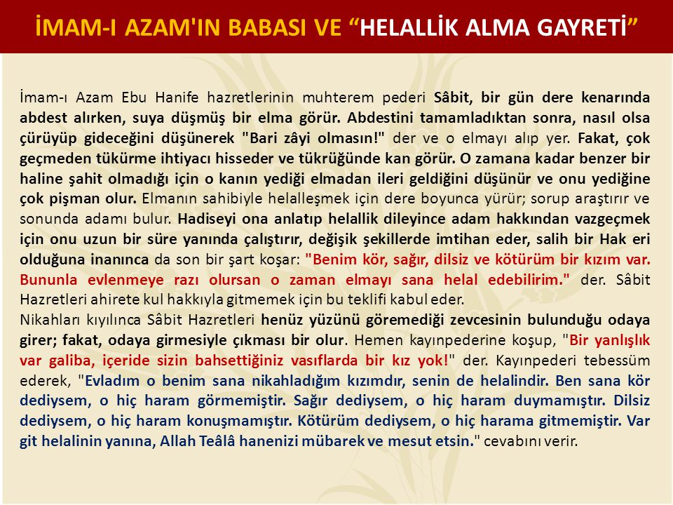 İMAM-I AZAM IN BABASI VE HELALLİK ALMA GAYRETİ