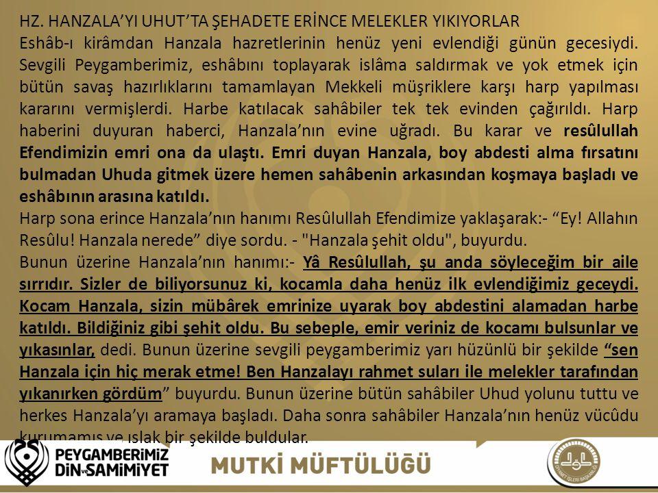 HZ. HANZALA'YI UHUT'TA ŞEHADETE ERİNCE MELEKLER YIKIYORLAR