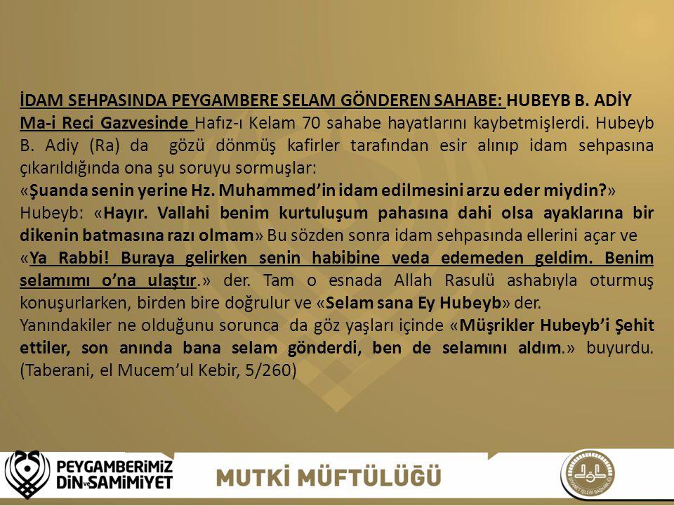 İDAM SEHPASINDA PEYGAMBERE SELAM GÖNDEREN SAHABE: HUBEYB B. ADİY