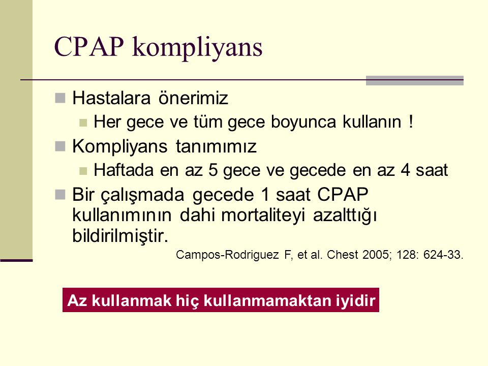 CPAP kompliyans Hastalara önerimiz Kompliyans tanımımız