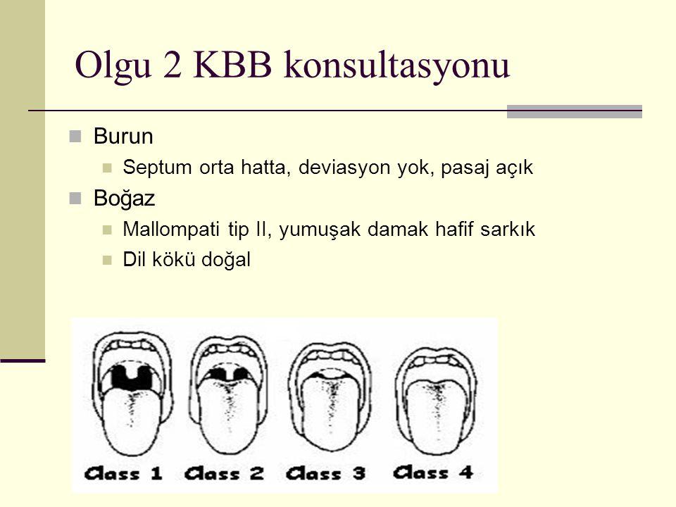 Olgu 2 KBB konsultasyonu