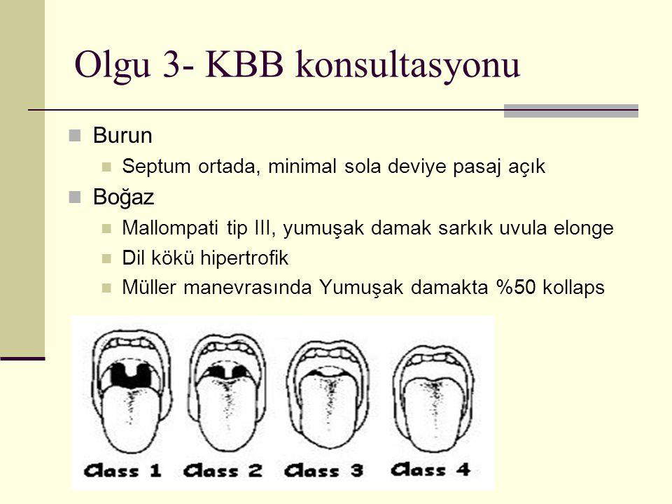 Olgu 3- KBB konsultasyonu