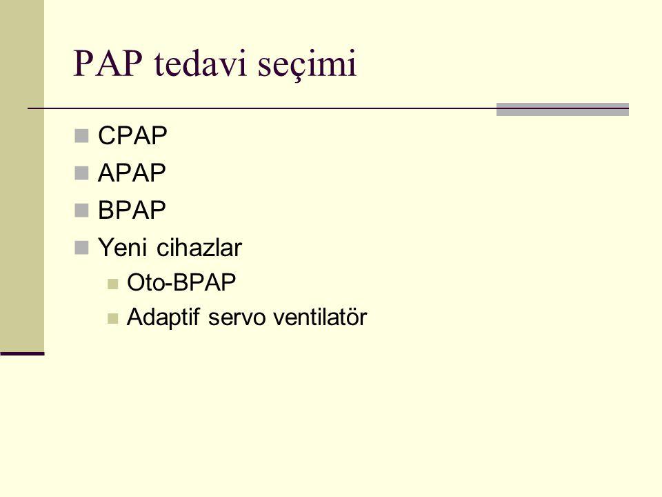PAP tedavi seçimi CPAP APAP BPAP Yeni cihazlar Oto-BPAP