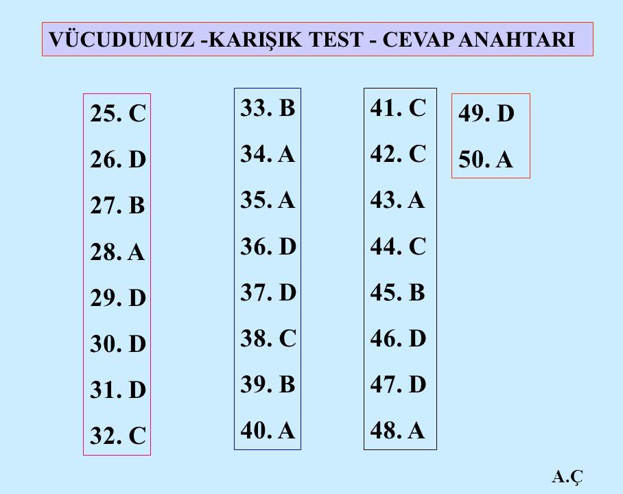 VÜCUDUMUZ -KARIŞIK TEST - CEVAP ANAHTARI