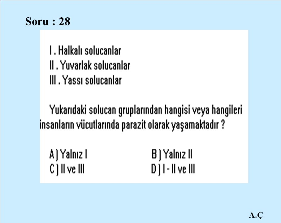 Soru : 28 A.Ç
