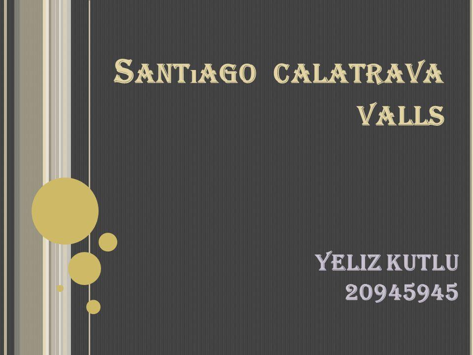 Santıago calatrava valls