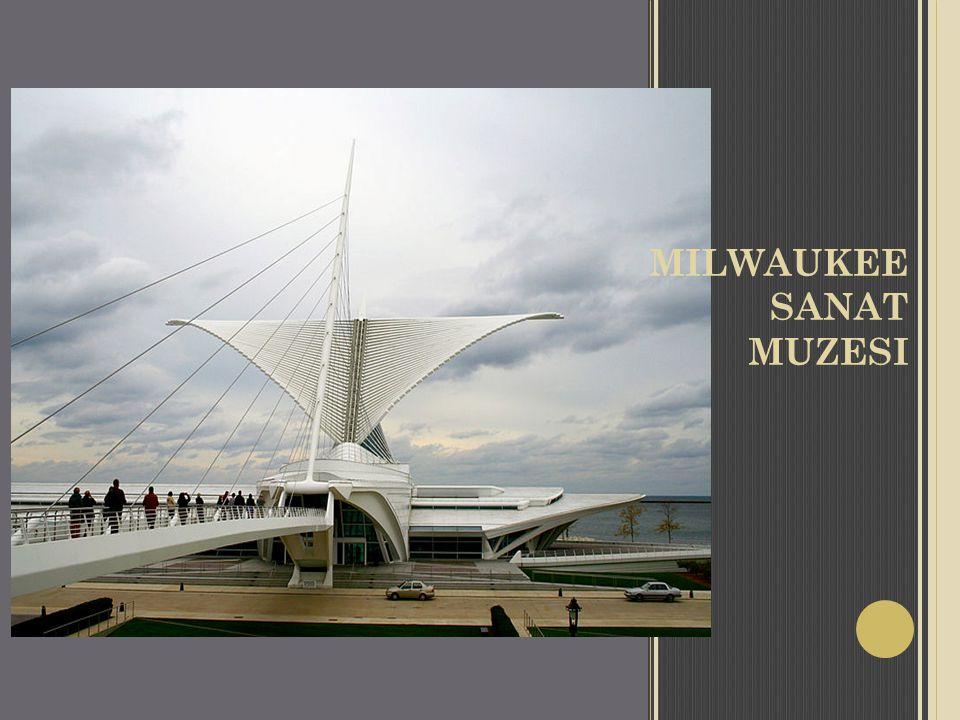 MILWAUKEE SANAT MUZESI