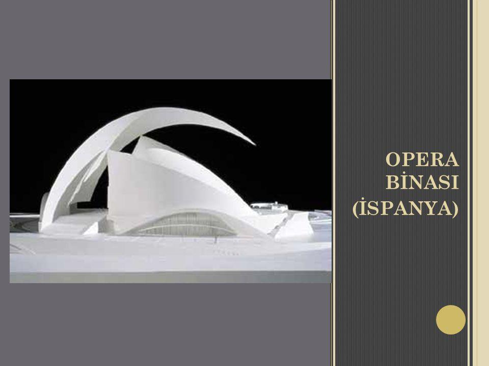 OPERA BİNASI (İSPANYA)