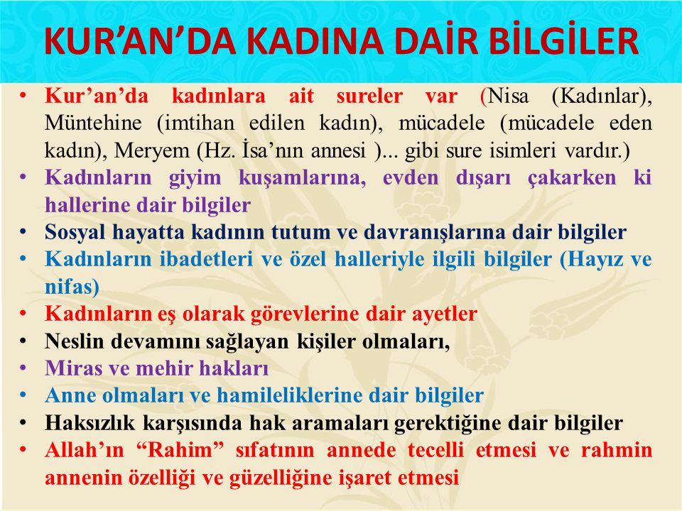 KUR'AN'DA KADINA DAİR BİLGİLER