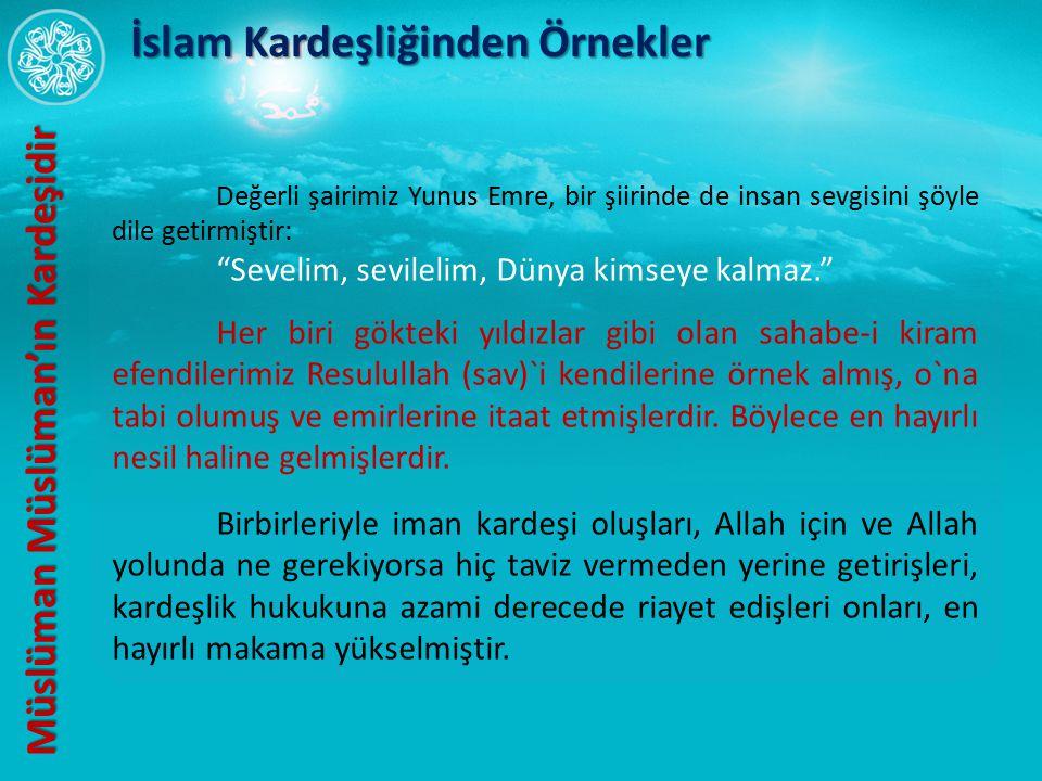 İslam Kardeşliğinden Örnekler