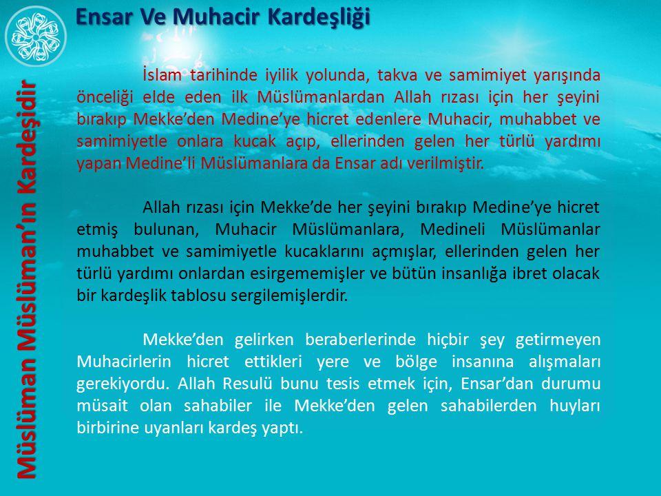Müslüman Müslüman'ın Kardeşidir