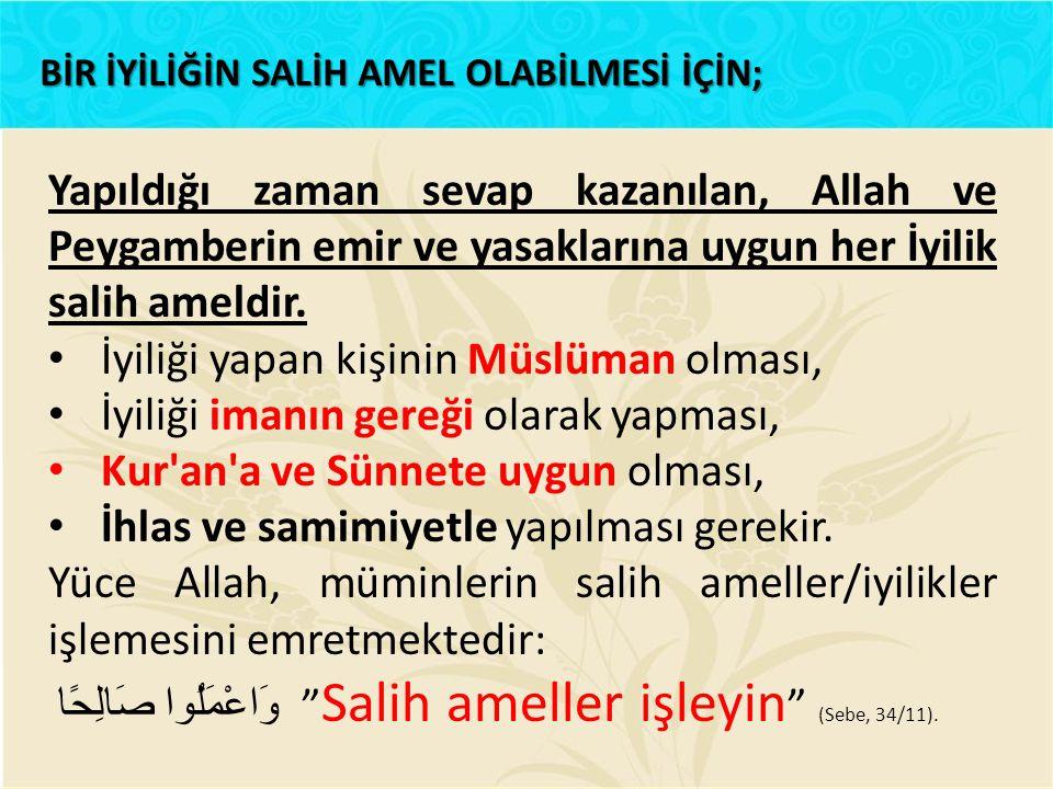 İyiliği yapan kişinin Müslüman olması,
