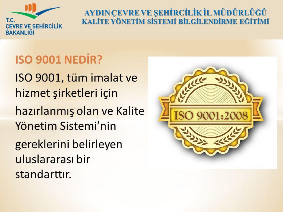 ISO 9001, tüm imalat ve hizmet şirketleri için