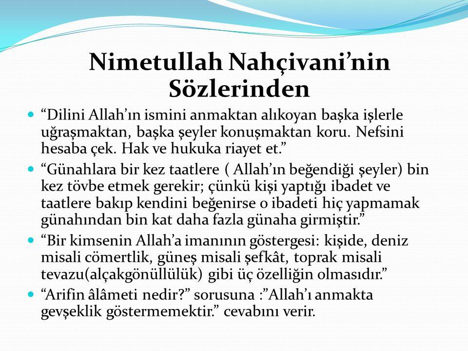 Nimetullah Nahçivani'nin Sözlerinden