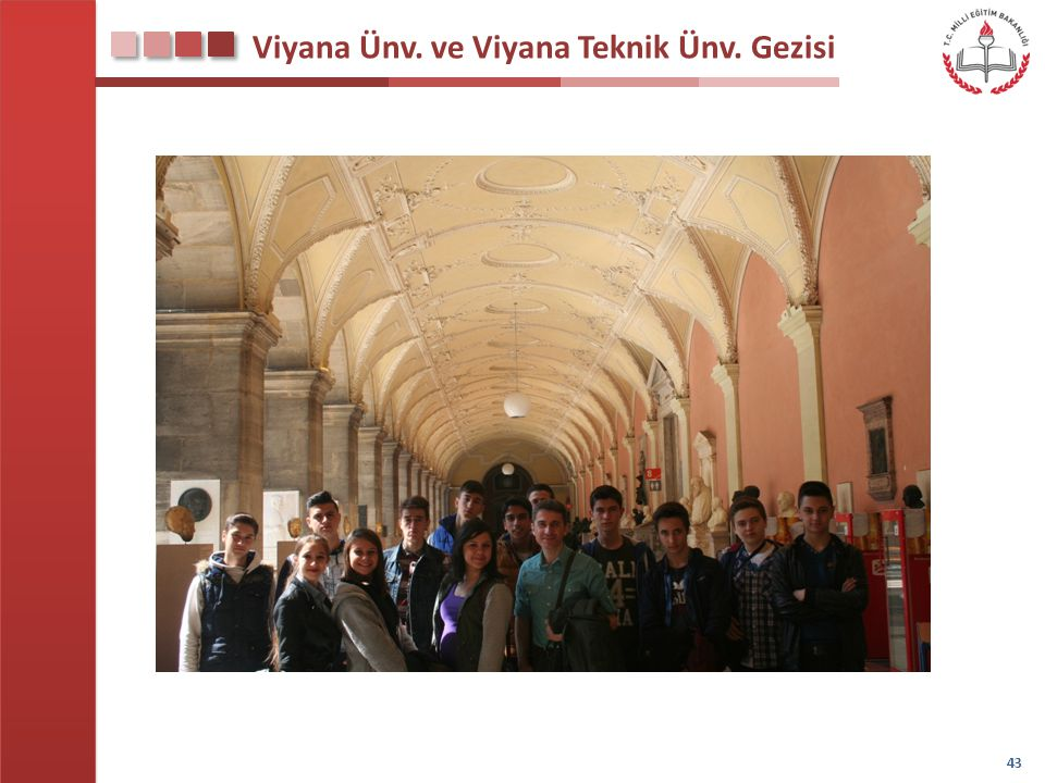 Viyana Ünv. ve Viyana Teknik Ünv. Gezisi