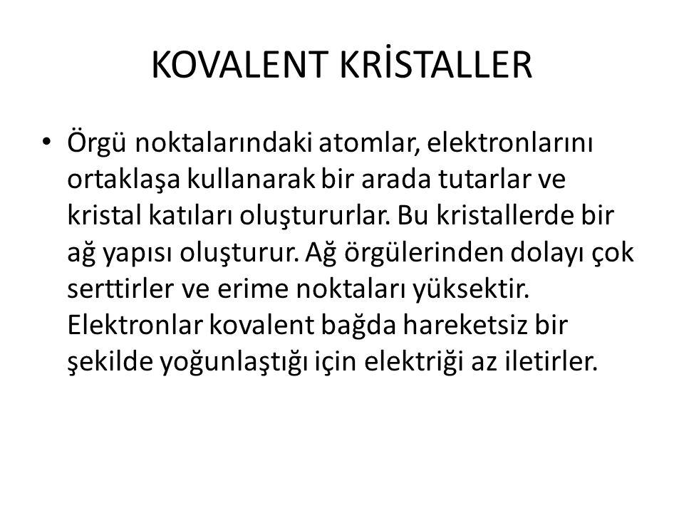 KOVALENT KRİSTALLER