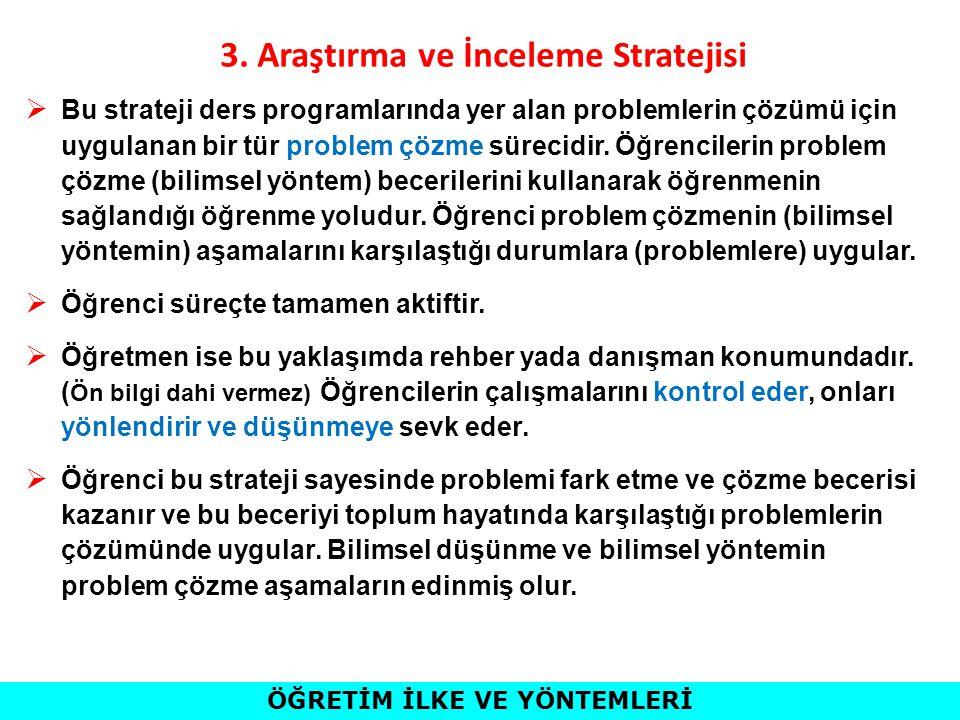 3. Araştırma ve İnceleme Stratejisi