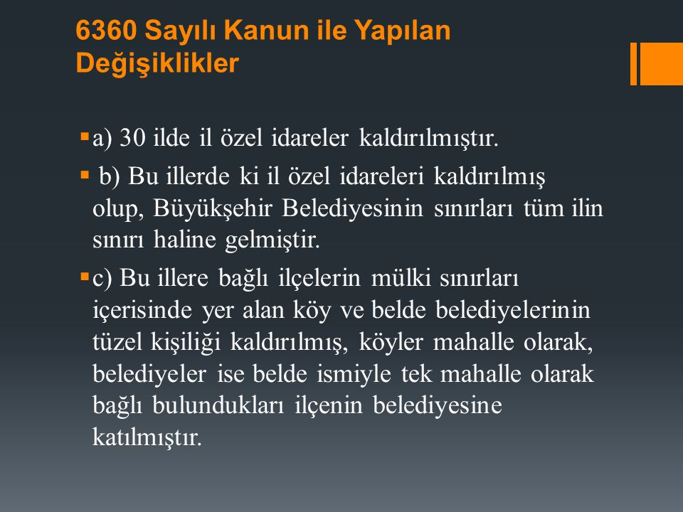 6360 Sayılı Kanun ile Yapılan Değişiklikler