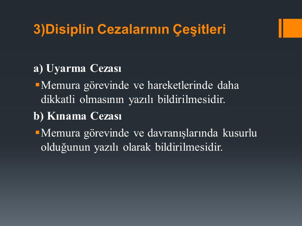 3)Disiplin Cezalarının Çeşitleri