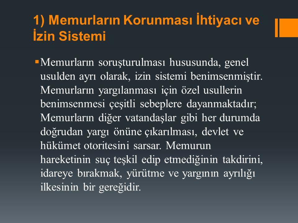 1) Memurların Korunması İhtiyacı ve İzin Sistemi