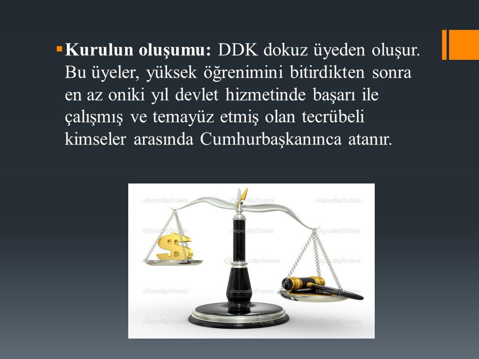 Kurulun oluşumu: DDK dokuz üyeden oluşur