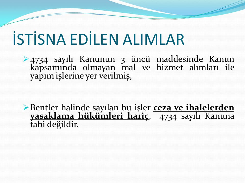 İSTİSNA EDİLEN ALIMLAR