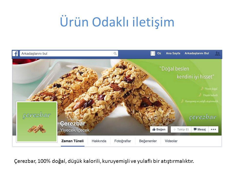 Ürün Odaklı iletişim Çerezbar, 100% doğal, düşük kalorili, kuruyemişli ve yulaflı bir atıştırmalıktır.
