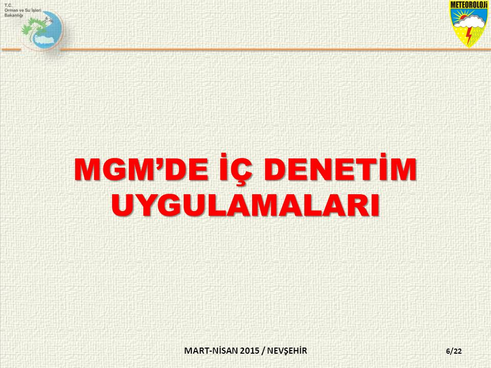 MGM'DE İÇ DENETİM UYGULAMALARI