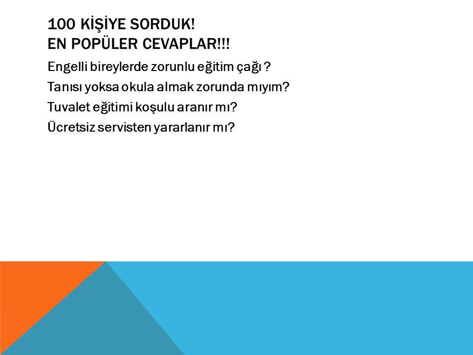 100 KİŞİYE SORDUK! EN POPÜLER CEVAPLAR!!!